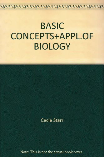 BASIC CONCEPTS+APPL.OF BIOLOGY N/A 9780495738947 Front Cover
