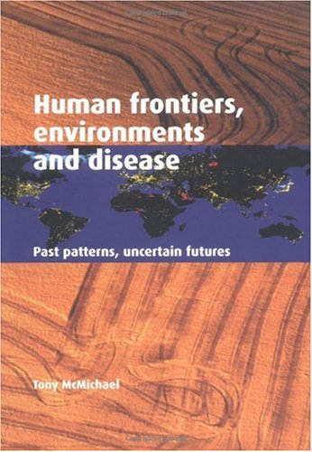 Human Frontiers, Environments and Disease Past Patterns, Uncertain Futures  2001 edition cover