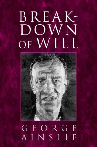 Breakdown of Will   2001 9780521596947 Front Cover