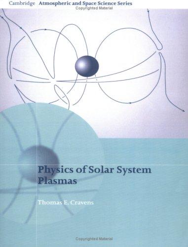 Physics of Solar System Plasmas   2004 edition cover