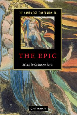 Cambridge Companion to the Epic   2010 9780521880947 Front Cover
