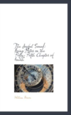 The Joyful Sound: Being Notes on the Fifty-fifth Chapter of Isaiah  2008 edition cover
