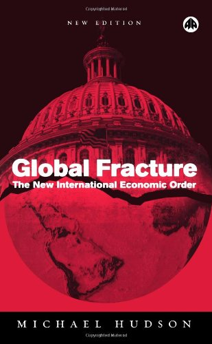 Global Fracture The New International Economic Order 2nd 2005 9780745323947 Front Cover