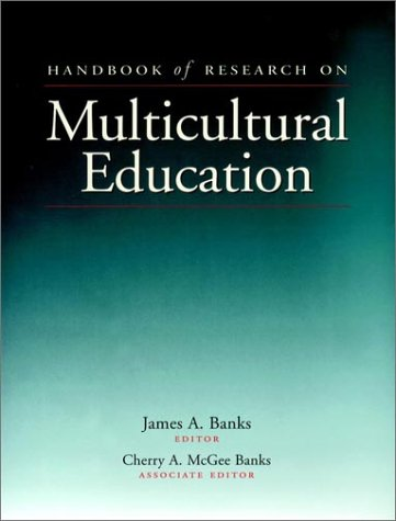 Handbook of Research on Multicultural Education   2001 edition cover