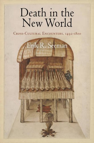 Death in the New World Cross-Cultural Encounters, 1492-1800  2010 edition cover