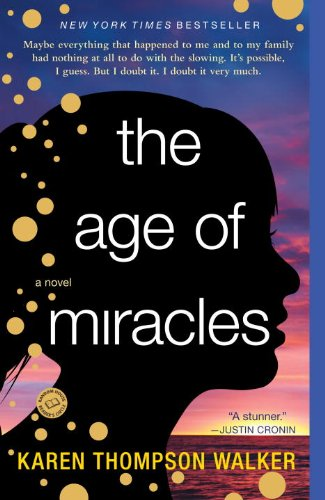 Age of Miracles   2013 edition cover