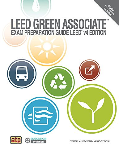 LEED Green Associate Exam Preparation Guide, LEED V4 Edition   2015 9780826912947 Front Cover