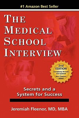 Medical School Interview Secrets and a System for Success N/A 9780977955947 Front Cover