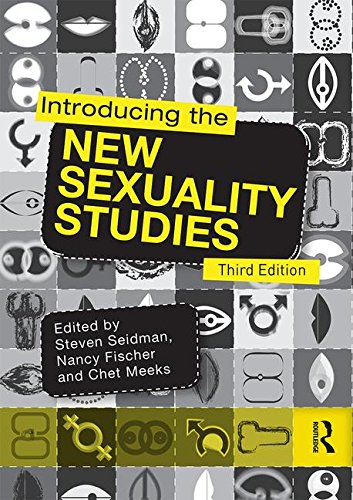 Introducing the New Sexuality Studies:   2016 9781138902947 Front Cover
