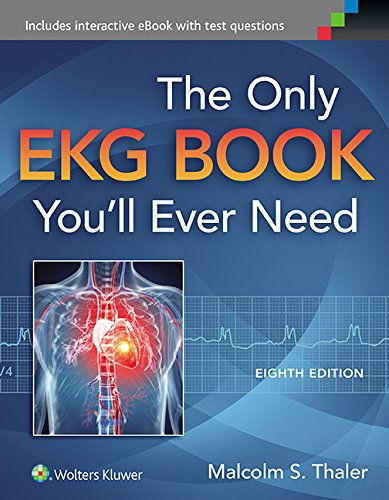 Only EKG Book You'll Ever Need  8th 2015 (Revised) 9781451193947 Front Cover