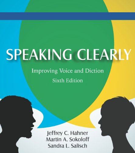 Speaking Clearly Improving Voice and Diction 6th edition cover