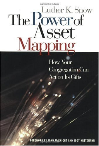 Power of Asset Mapping How Your Congregation Can ACT on Its Gifts  2004 edition cover