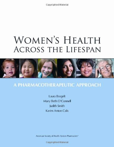 Women's Health Across the Lifespan A Pharmacotherapeutic Approach  2010 edition cover
