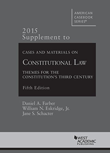 Cases and Materials on Constitutional Law 2015:   2015 edition cover