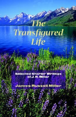 Transfigured Life Shorter Writings N/A 9781932474947 Front Cover