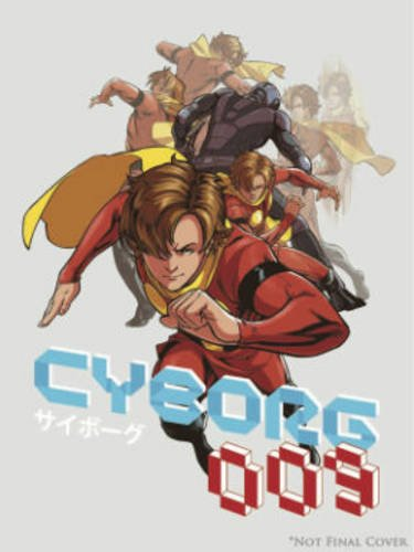 Cyborg 009   2013 9781936393947 Front Cover