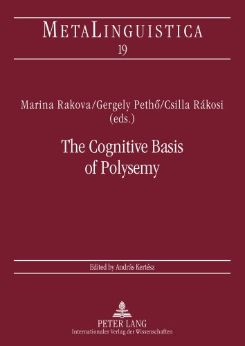 Cognitive Basis of Polysemy New Sources of Evidence for Theories of Word Meaning  2007 edition cover
