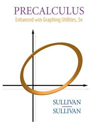 Precalculus: Enhanced With Graphing Utilities  2008 edition cover