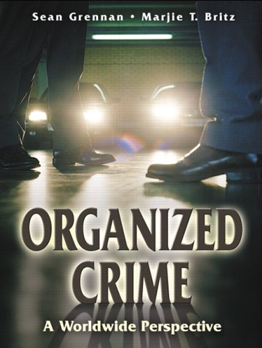 Organized Crime A Worldwide Perspective  2006 9780131710948 Front Cover