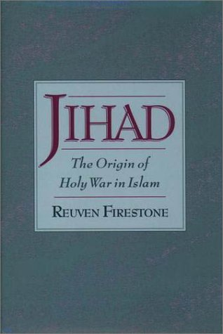 Jihad The Origin of Holy War in Islam  2002 edition cover