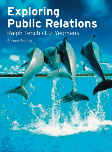 Exploring Public Relations  2nd 2009 9780273715948 Front Cover