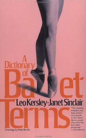 Dictionary of Ballet Terms   1981 (Reprint) edition cover