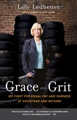 Grace and Grit My Fight for Equal Pay and Fairness at Goodyear and Beyond N/A edition cover