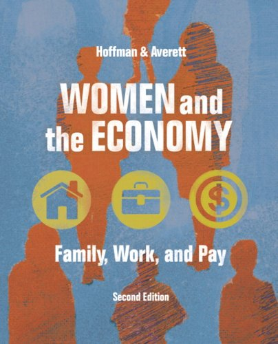 Women and the Economy Family, Work, and Pay 2nd 2010 edition cover