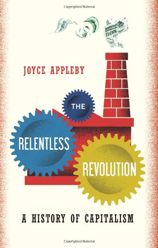 Relentless Revolution A History of Capitalism  2010 edition cover