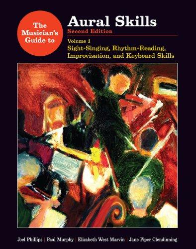 Aural Skills Sight-Singing, Rhythm-Reading, Improvisation, and Keyboard Skills 2nd 2011 edition cover