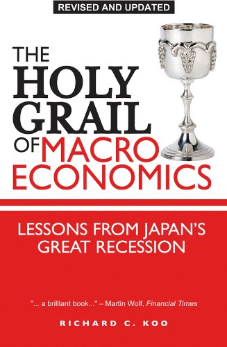 Holy Grail of Macroeconomics Lessons from Japan's Great Recession  2009 (Revised) edition cover