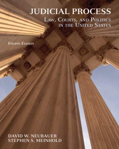 Judicial Process Law, Courts, and Politics in the United States 4th 2007 (Revised) edition cover
