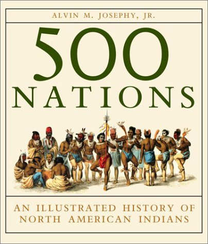 500 Nations An Illustrated History of North American Indians  2001 edition cover