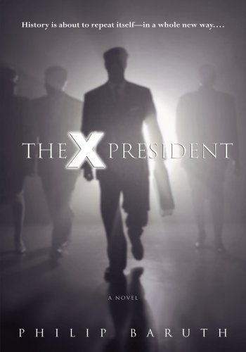 X President A Novel  2003 9780553802948 Front Cover
