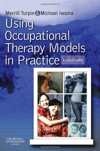 Using Occupational Therapy Models in Practice A Fieldguide  2010 edition cover