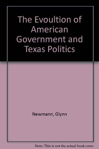 Evolution of American Government and Texas Politics Revised  9780757516948 Front Cover