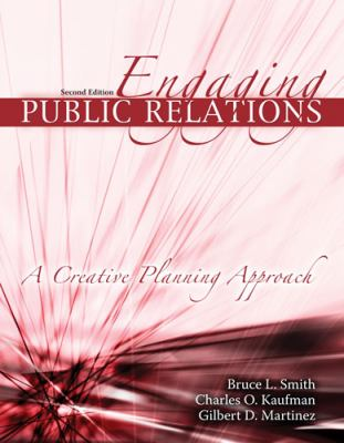 Engaging Public Relations A Creative Planning Approach 2nd 2009 (Revised) 9780757561948 Front Cover