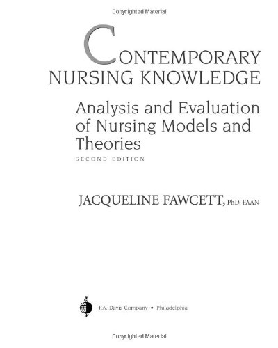 Contemporary Nursing Knowledge Analysis and Evaluation of Nursing Models and Theories 2nd 2005 (Revised) edition cover