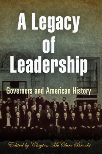 Legacy of Leadership Governors and American History  2008 edition cover