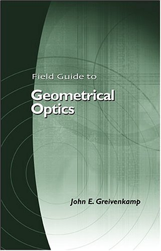Field Guide to Geometrical Optics   2003 edition cover