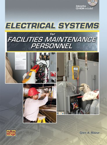 Electrical Systems for Facilities Maintenance Personnel   2011 edition cover
