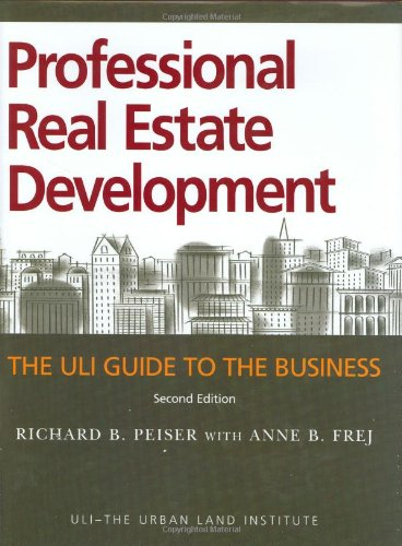 Professional Real Estate Development The ULI Guide to the Business 2nd 2003 edition cover