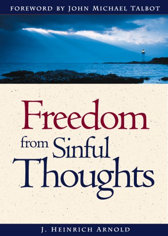 Freedom from Sinful Thoughts  2nd 1997 9780874860948 Front Cover