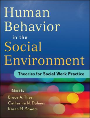Human Behavior in the Social Environment Theories for Social Work Practice  2012 edition cover