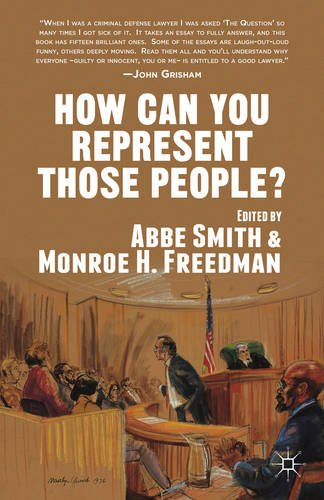 How Can You Represent Those People? Criminal Defense Stories  2013 edition cover