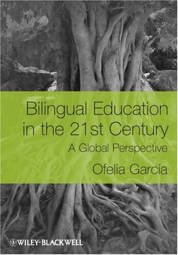 Bilingual Education in the 21st Century A Global Perspective  2009 edition cover