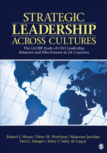 Strategic Leadership Across Cultures The Globe Study of CEO Leadership Behavior and Effectiveness in 24 Countries  2014 edition cover