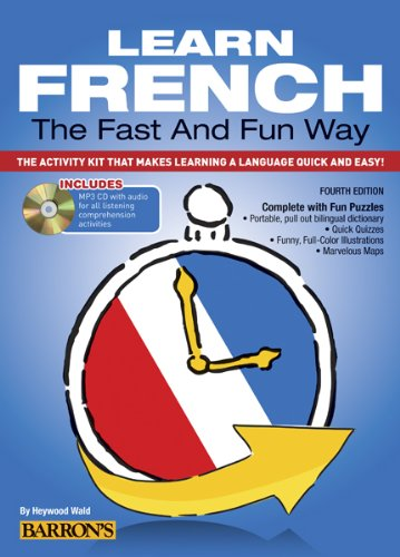 Learn French the Fast and Fun Way with MP3 CD The Activity Kit That Makes Learning a Language Quick and Easy! 4th 2014 (Revised) edition cover