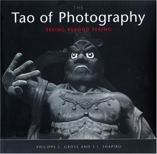 Tao of Photography Seeing Beyond Seeing  2001 edition cover