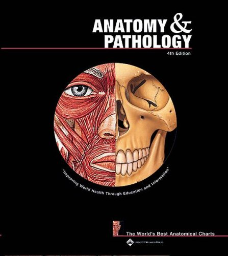Anatomy and Pathology  4th 2005 (Revised) edition cover